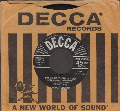 Lee, Peggy - I'm Glad There Is You/Just One Of Those Things (with vintage Decca company sleeve) - EX8/ - 45 rpm Records
