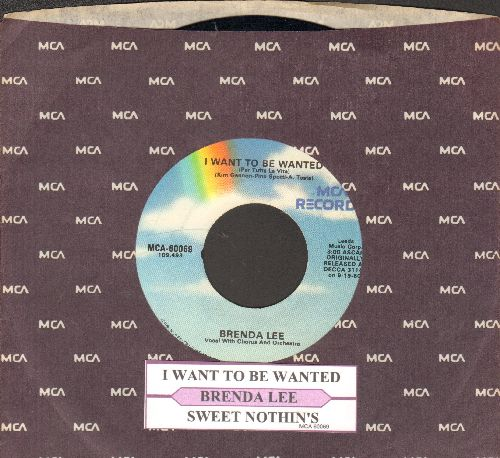 Lee, Brenda - I Want To Be Wanted/Sweet Nothin's (re-issue with juke box label and MCA company sleeve) - EX8/ - 45 rpm Records
