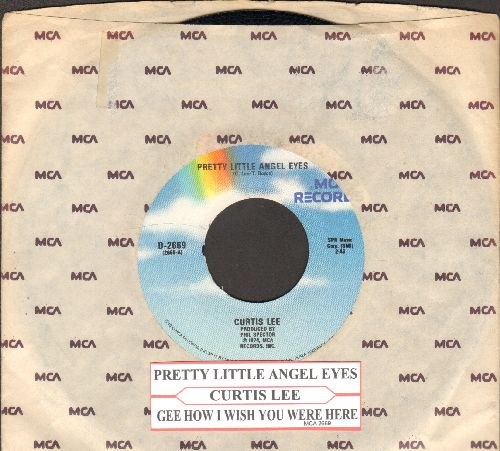 Lee, Curtis - Pretty Little Angel Eyes/Gee How I Wish You Were Here (re-issue with juke box label MCA company sleeve) - NM9/ - 45 rpm Records