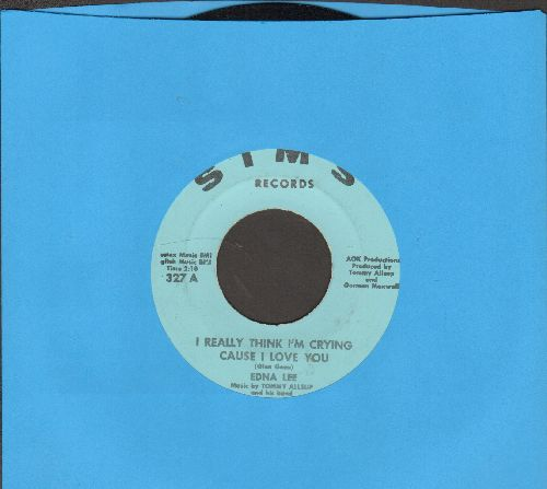 Lee, Edna - I Really Think I'm Crying Cause I Love You/Don't Let My Friends See What You Do - NM9/ - 45 rpm Records