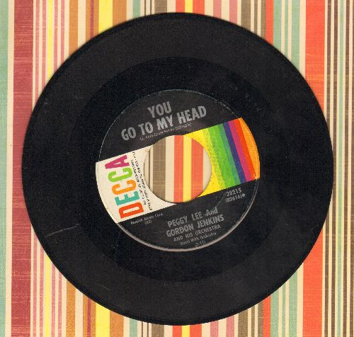 Lee, Peggy - You Go To My Head/Lover  - VG7/ - 45 rpm Records