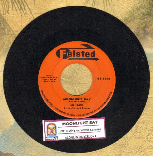 Leahy, Joe Orchestr & Chorus - Moonlight Bay/Alone In Barcelona (with juke box label) - EX8/ - 45 rpm Records