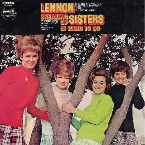 Lennon Sisters - Breaking Up Is Hard To Do: Somethin' Stupid, Sunny, Tammy, Our Day Will Come, Till (Vinyl STEREO LP record) - NM9/EX8 - LP Records