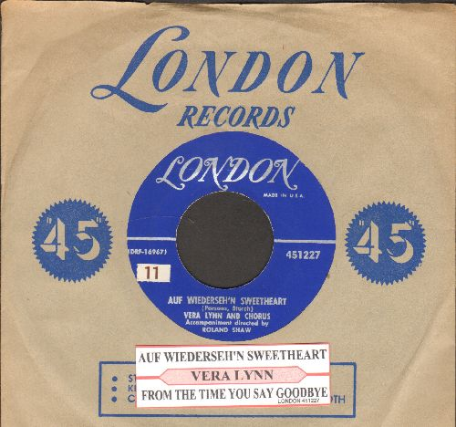 Lynn, Vera - Auf Wiederseh'n Sweetheart/From The Time You Say Goodbye (with juke box label and vintage London company sleeve) - EX8/ - 45 rpm Records