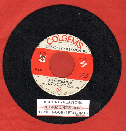 Lewis & Clarke Expedition - Blue Revelations/I Feel Good (I Feel Bad) (with juke box label) - NM9/ - 45 rpm Records