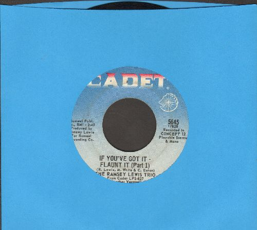 Lewis, Ramsey Trio - If You've Got It - Flaunt It (Parts 1)/Wanderin' Rose (minor wol) - EX8/ - 45 rpm Records