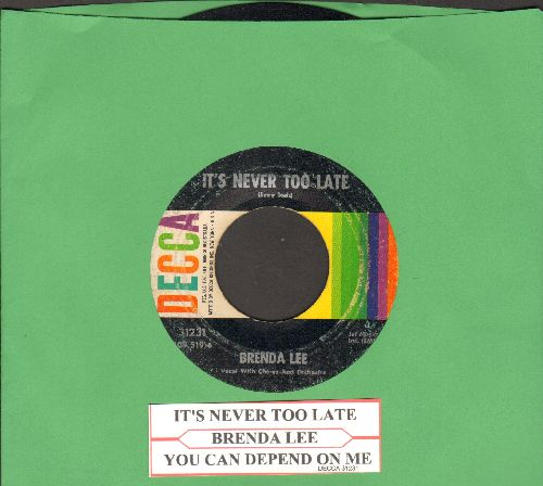 Lee, Brenda - You Can Depend On Me/It's Never Too Late (To Say I Love You) (with juke box label) - EX8/ - 45 rpm Records