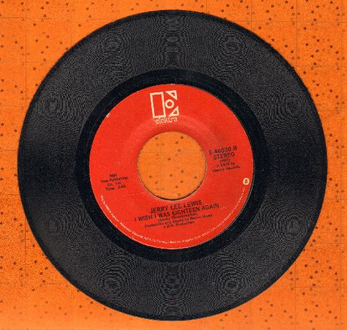 Lewis, Jerry Lee - I Wish I Was Eighteen Again/Rockin' My Life Again - NM9/ - 45 rpm Records