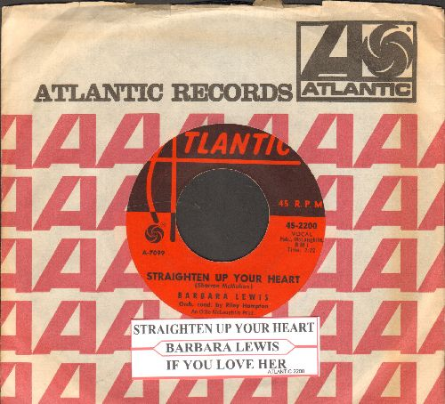 Lewis, Barbara - Straighten Up Your Heart/If You Love Her (with juke box label and Atlantic company sleeve) - EX8/ - 45 rpm Records
