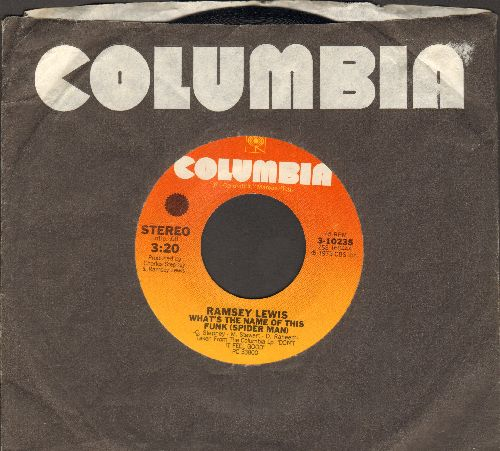 Lewis, Ramsey - What's The Name Of This Funk (Spider Man)/Luaacklyn (with Columbia company sleeve) - NM9/ - 45 rpm Records