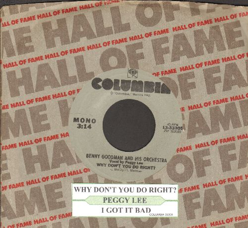 Lee, Peggy - Why Don't You Do Right?/I Got It Bad (And That Ain't You) (double-hit re-issue with juke box label and Columbia company sleeve) - NM9/ - 45 rpm Records