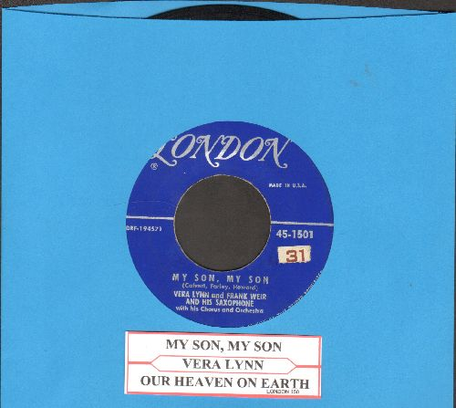 Lynn, Vera - My Son, My Son/Our Heaven On Earth (with juke box label) - EX8/ - 45 rpm Records