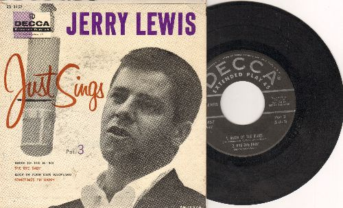 Lewis, Jerry - Jerry Lewis Just Sings Part 3: Bye Bye Baby/Birth Of The Blues/Sometimes I'm Happy/Back In Your Own Back Yard (Vinyl EP record with picture cover) - VG7/VG7 - 45 rpm Records