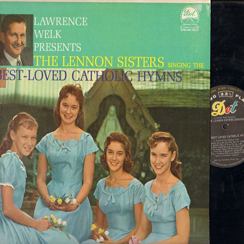Lennon Sisters - Best-Loved Catholic Hymns: Faith Of Our Fathers, O Sacred Heart With Love Divine, Hail Queen Of Heaven (Vinyl MONO LP record) - EX8/EX8 - LP Records