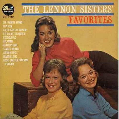 Lennon Sisters - The Lennon Sisters' Favorites: My Favorite Things, Bei Mir Bist Du Schoen, Greensleeves, Scarlett Ribbons, Kisses Sweeter Than Wine (Vinyl MONO LP record) - NM9/EX8 - LP Records