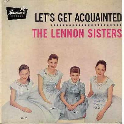 Lennon Sisters - Let's Get Acquainted: Young And In Love, Walk With Me, Shake Me I Rattle, Teenage Waltz (Vinyl MONO LP record, black label first issue) - VG7/EX8 - LP Records