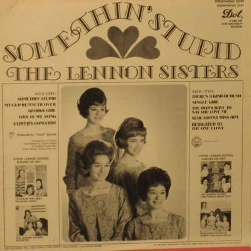 Lennon Sisters - Something Stupid: Georgy Girl, My Cup Runneth Over, A Lover's Concerto, Sure Gonna Miss Him, Dedicated To The One I Love (Vinyl STEREO LP record) - NM9/EX8 - LP Records