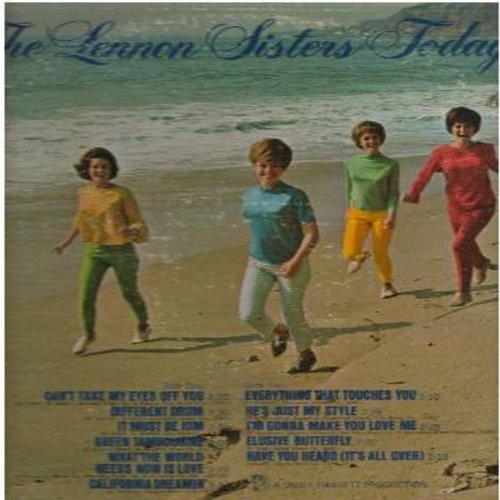 Lennon Sisters - The Lennon Sisters Today!: California Dreamin', Different Drum, It Must Be Him, Elusive Butterfly, What The World Needs Now Is Love (Vinyl STEREO LP record) - NM9/VG7 - LP Records