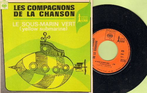 Les Compagnons De La Chanson - Le Sous-Marin Vert (Yellow Submarine)/Le Prisonnier (French Pressing with picture cover, sung in French) - EX8/EX8 - 45 rpm Records