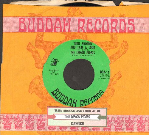 Lemon Pipers - Turn Around And Take A Look/Danger (with juke box label and Buddah company sleeve) - NM9/ - 45 rpm Records