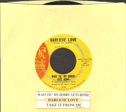 Love, Darlene - Wait Til' My Bobby Gets Home/Take It From Me (yellow label)(with juke box label) - VG6/ - 45 rpm Records