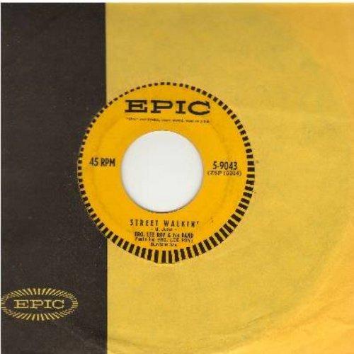 Lee Roy, Bro. & His Band - Steet Walkin'/Hop-Scotch (with vintage Epic company sleeve) - NM9/ - 45 rpm Records