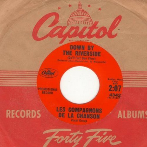 Les Compagnons De La Chanson - Down By The Riverside (Qu'il Fait Bon Vivre) (double-A-sided DJ advance pressing with vintage Capitol company sleeve) - NM9/ - 45 rpm Records