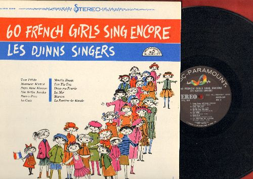 Les Djinns Singers - 60 French Girls Sing Encore: Tom Pillibi, Papa Aime Maman, Moulin Rouge, La Mer, Marion, La Fenetre Du Monde (Vinyl STEREO LP record, US Pressing, sung in French) - NM9/NM9 - LP Records