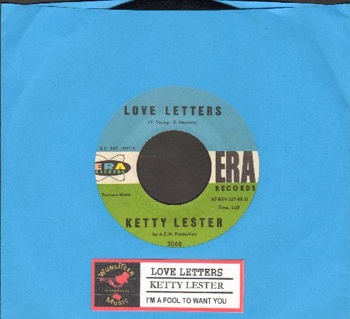 Lester, Ketty - Love Letters/I'm A Fool To Want You (1962 first pressing in NICE condition with juke box label) - EX8/ - 45 rpm Records