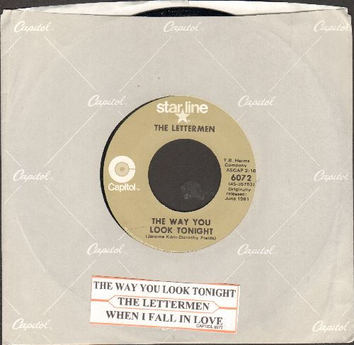 Lettermen - The Way You Look Tonight/When I Fall In Love (double-hit re-issue with Capitol company sleeve and juke box label) - EX8/ - 45 rpm Records