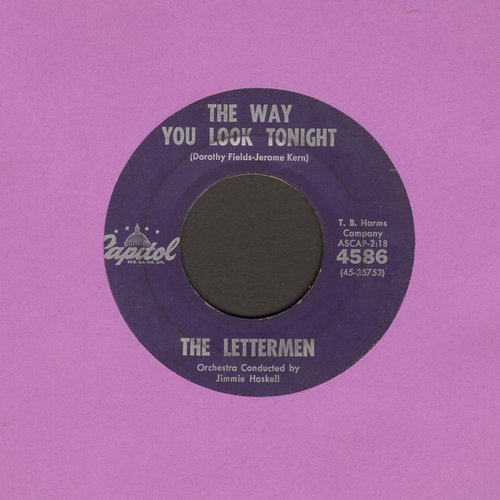 Lettermen - The Way You Look Tonight/That's My Desire  - VG7/ - 45 rpm Records