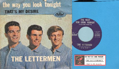 Lettermen - The Way You Look Tonight/That's My Desire (with picture sleeve and juke box label) - EX8/VG6 - 45 rpm Records