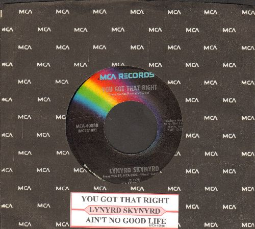 Lynyrd Skynyrd - You Got That Right/Ain't No Good Life (with juke box label and MCA company sleeve) - EX8/ - 45 rpm Records