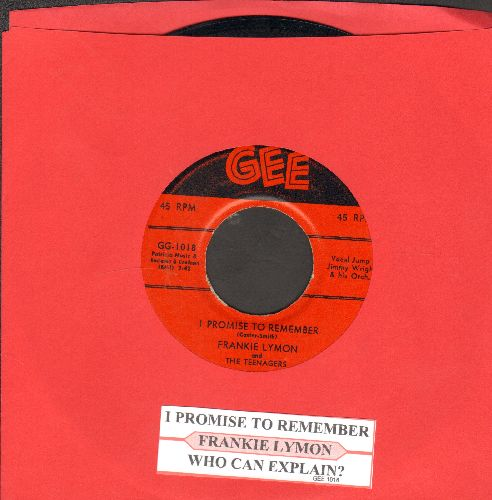 Lymon, Frankie & The Teenagers - I Promise To Remember/Who Can Explain? (with juke box label) - EX8/ - 45 rpm Records