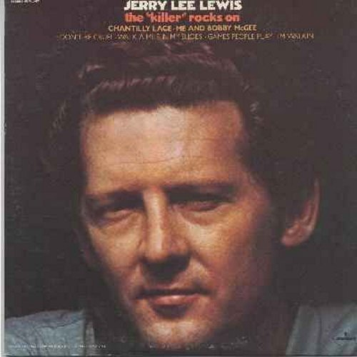 Lewis, Jerry Lee - The Killer Rocks On: Chantilly Lace, Me And Bobby McGee, Don't Be Cruel, I'm Walkin', C. C. Rider (Vinyl LP record) - NM9/NM9 - LP Records