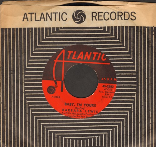 Lewis, Barbara - Baby, I'm Yours/I Say Love (with Atlantic company sleeve) - NM9/ - 45 rpm Records