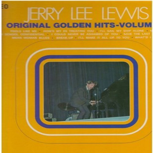 Lewis, Jerry Lee - Original Golden Hits Volume 2: Fools Like Me, Money, Mean Woman Blues, What's I Say, High School Confidential, Save The Last Dance For Me (Vinyl STEREO LP record) - NM9/EX8 - LP Records