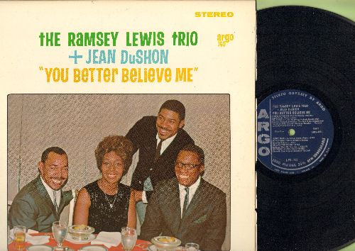Lewis, Ramsey Trio & Jean DuShon - You Better Believe Me: Let It Be Me, Ain't Nobody's Business, My Coloring Book (Vinyl STEREO LP record) - NM9/NM9 - LP Records