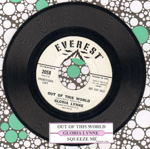 Lynne, Gloria - Out Of This World/Squeeze Me (DJ advance pressing with juke box label) - NM9/ - 45 rpm Records