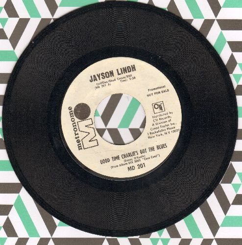 Lindh, Jayson - Good Time Charlie's Got The Blues (double-A-sided DJ advance pressing) - EX8/ - 45 rpm Records