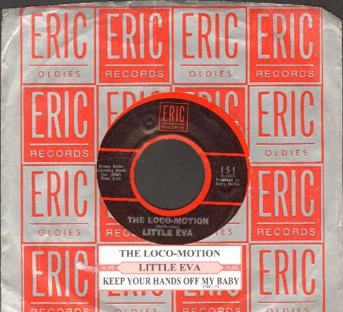 Little Eva - The Loco-Motion/Keep Your Hands Off My Baby (double-hit re-issue with juke box label and Eric company sleeve) - NM9/ - 45 rpm Records