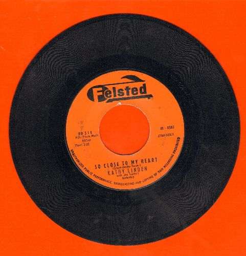 Linden, Kathy - So Close To My Heart/You Don't Know Girls - EX8/ - 45 rpm Records