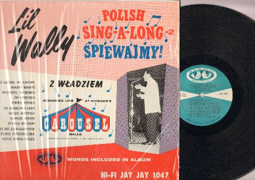 Li'l Wally - Polish Sing-A-Long Spiewajmy! (Vinyl MONO LP record) - EX8/NM9 - LP Records