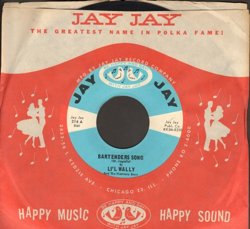 Li'l Wally - Bartenders Song/Balloon (with Jay Jay company sleeve) - NM9/ - 45 rpm Records