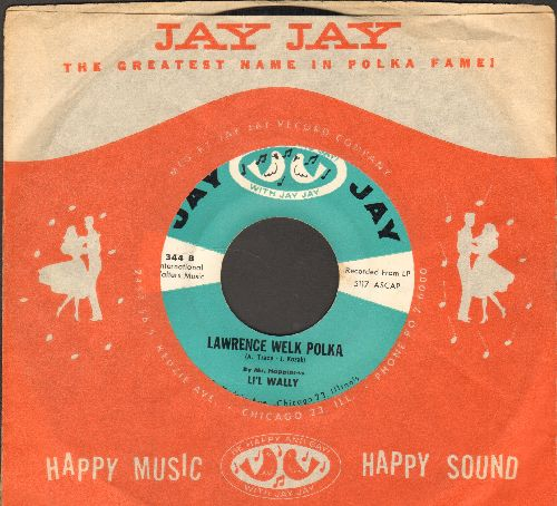 Li'l Wally - Mini Skirt/Lawrence Welk Polka (with RARE Jay Jay company sleeve) - EX8/ - 45 rpm Records