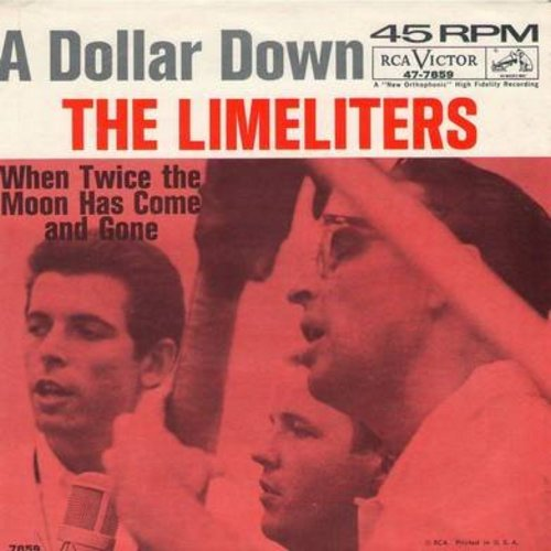 Limeliters - A Dollar Down/When Twice The Moon Has Come And Gone (with picture sleeve) - EX8/EX8 - 45 rpm Records