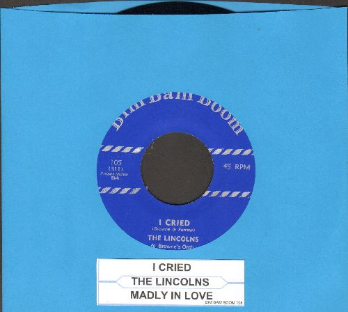 Lincolns - I Cried/Madly In Love (with juke box label) - M10/ - 45 rpm Records