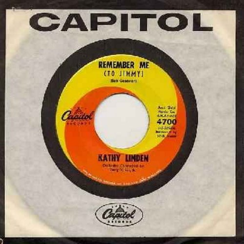 Linden, Kathy - Remember Me (To Jimmy)/Beautiful Brown Eyes (with Capitol company sleeve) - NM9/ - 45 rpm Records