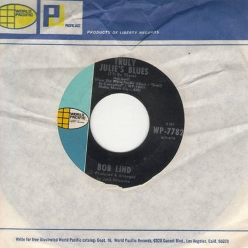 Lind, Bob - Truly Julie's Blues/Remember The rain (with RARE vintage World Pacific company sleeve) - M10/ - 45 rpm Records