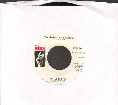 Little Milton - I'm Gonna Cry A River (double-A-sided DJ advance pressing) - NM9/ - 45 rpm Records